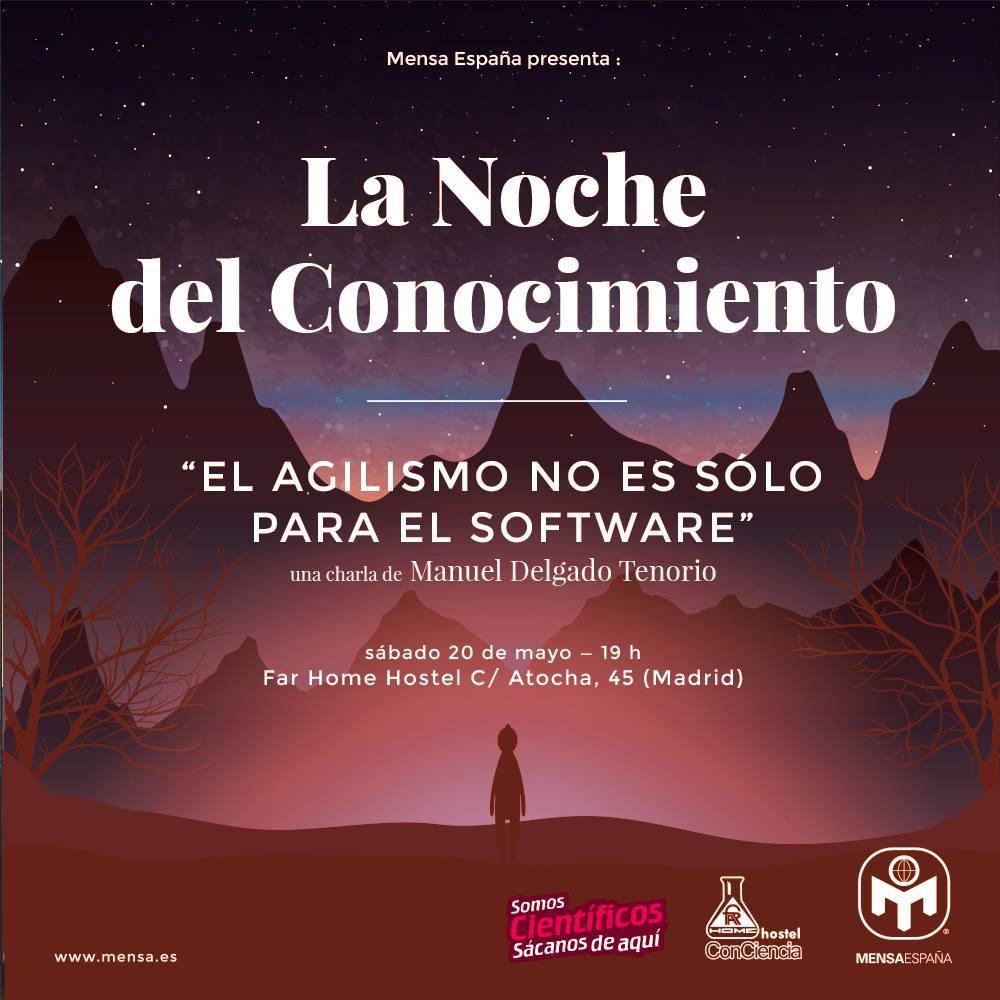 El Agilismo no es sólo para el Software - La Noche del Conocimiento de Mensa España (Madrid)
