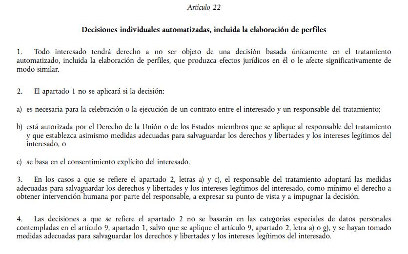 El artículo 22 de Reglamento General de Protección de Datos habla sobre la explicabilidad de las decisiones tomadas mediante algoritmos de aprendizaje automático.